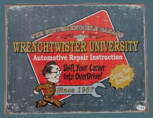 Wrenchtwister University - Tin Sign
