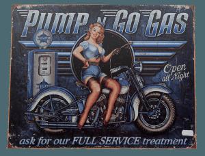 Pump n Go Gas – Tin Sign