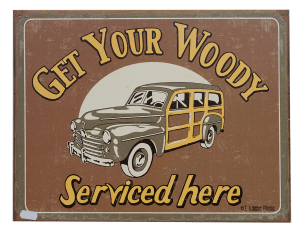 Get Your Woody – Tin Sign